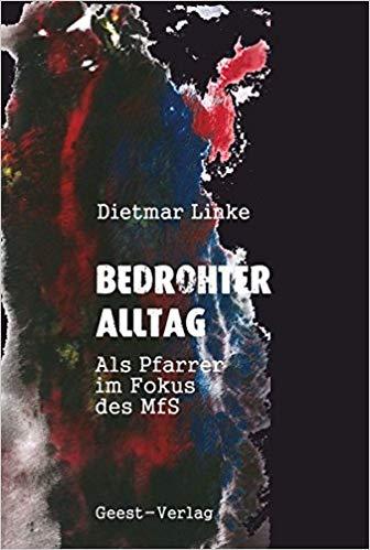 Herr Dietmar  Linke – bedrohter Alltag
